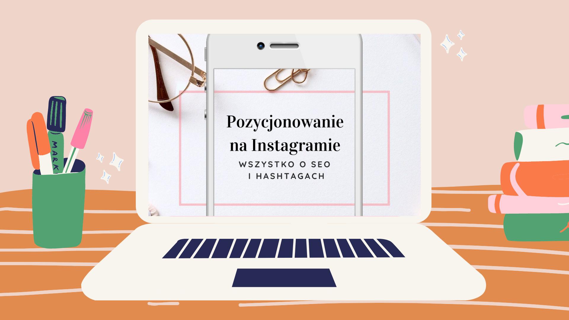 pozycjonowanie na Instagramie